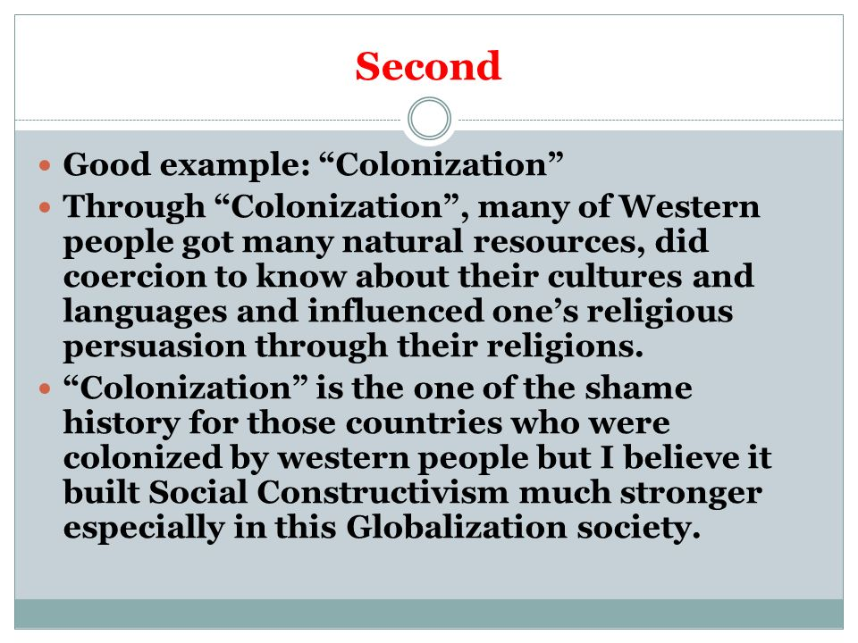 Second Good example: Colonization