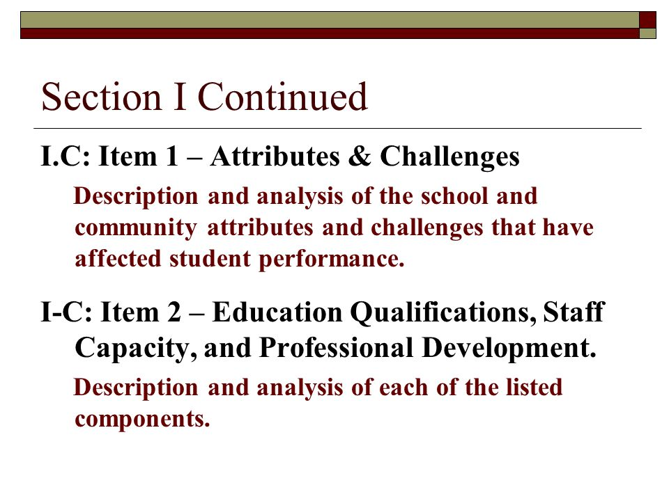Section I Continued I.C: Item 1 – Attributes & Challenges