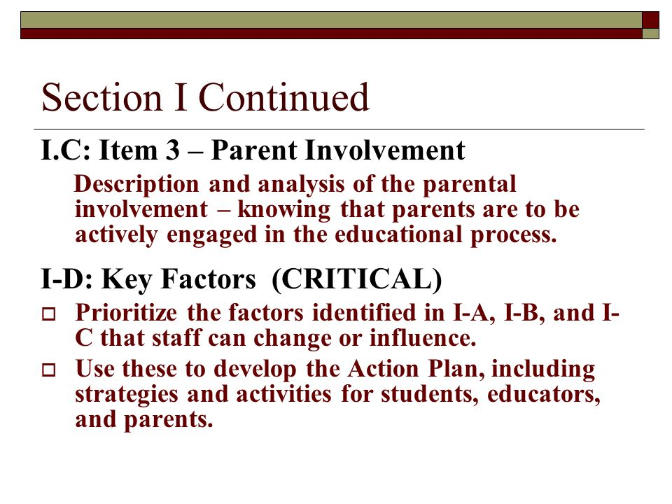 Section I Continued I.C: Item 3 – Parent Involvement