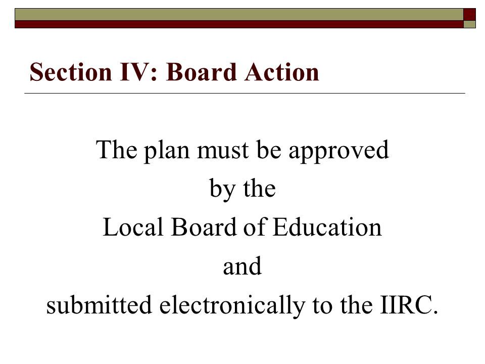 Section IV: Board Action