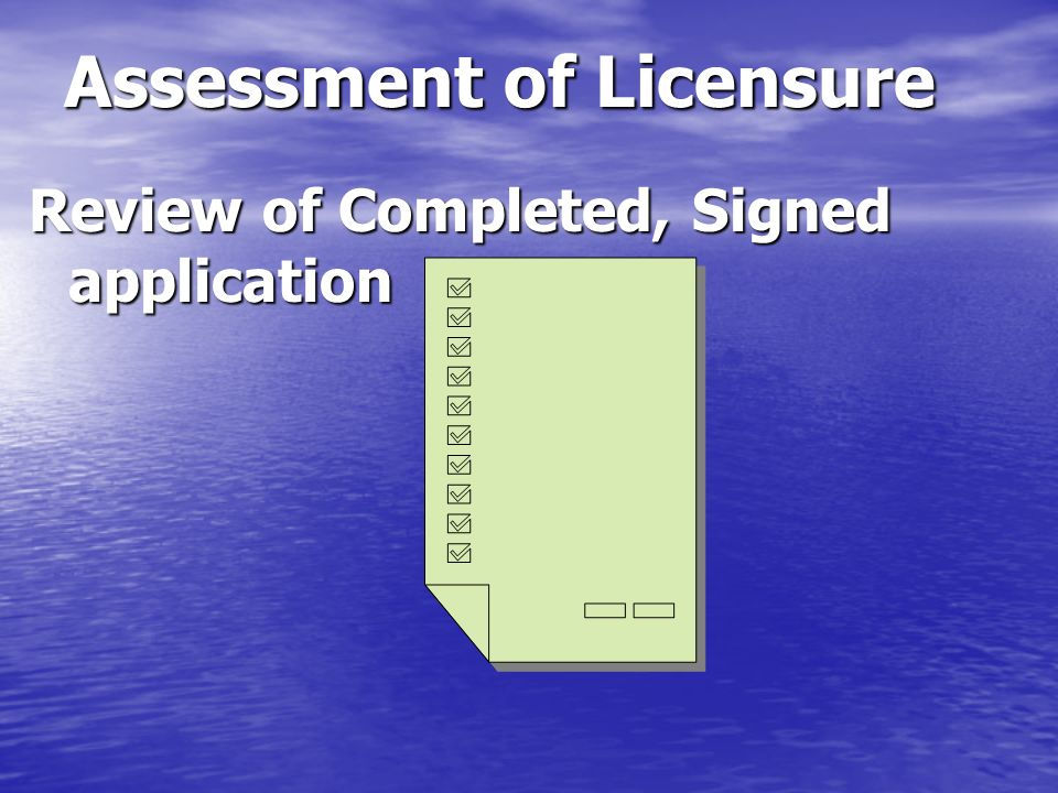 Assessment of Licensure