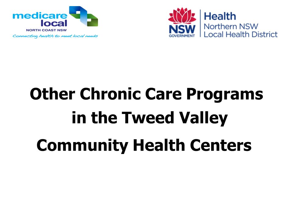 Other Chronic Care Programs in the Tweed Valley
