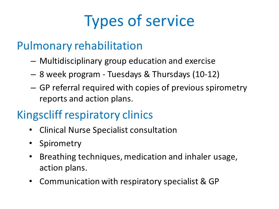 Types of service Pulmonary rehabilitation