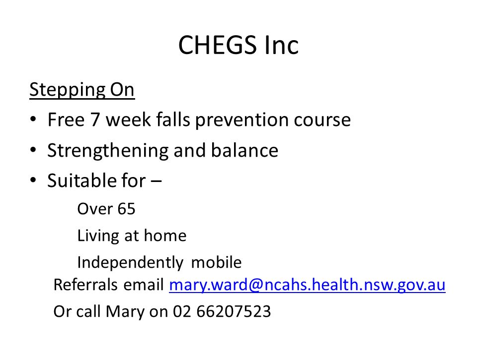 CHEGS Inc Stepping On Free 7 week falls prevention course
