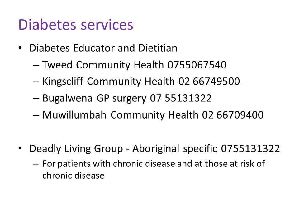 Diabetes services Diabetes Educator and Dietitian