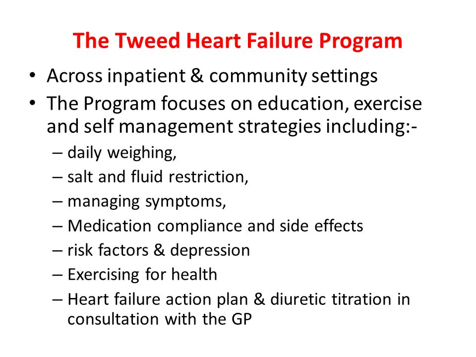 The Tweed Heart Failure Program