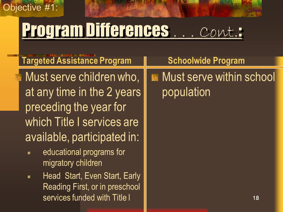 Program Differences . . . Cont.: