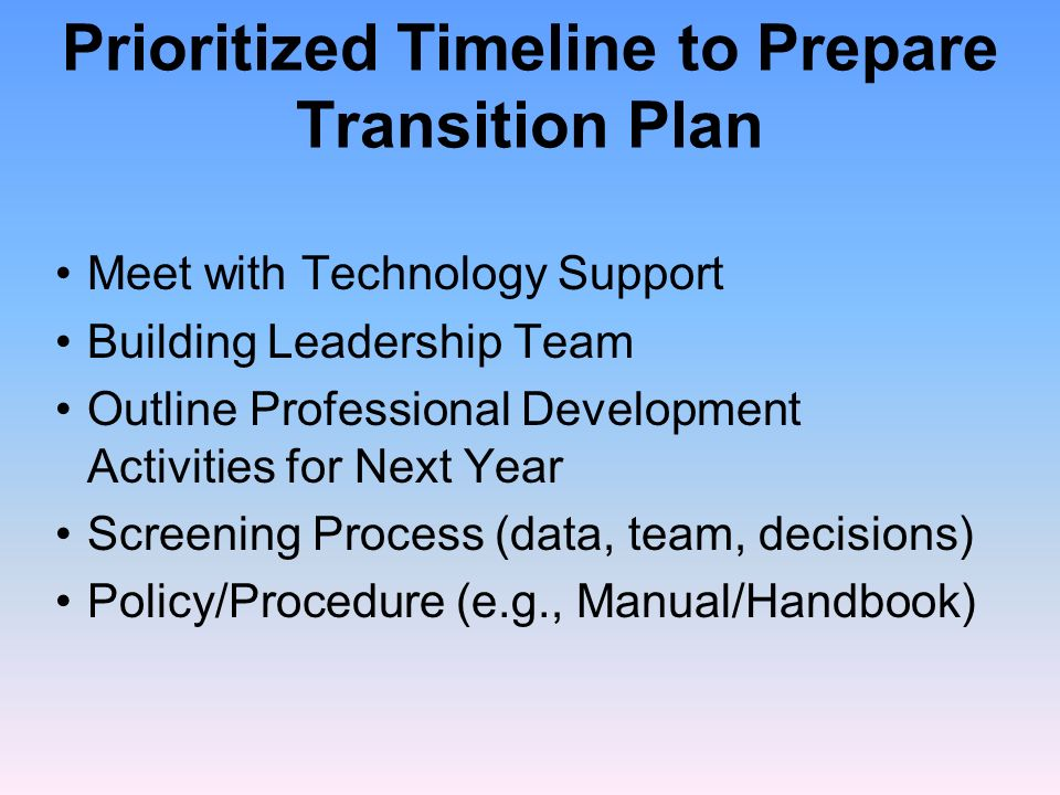 Prioritized Timeline to Prepare Transition Plan