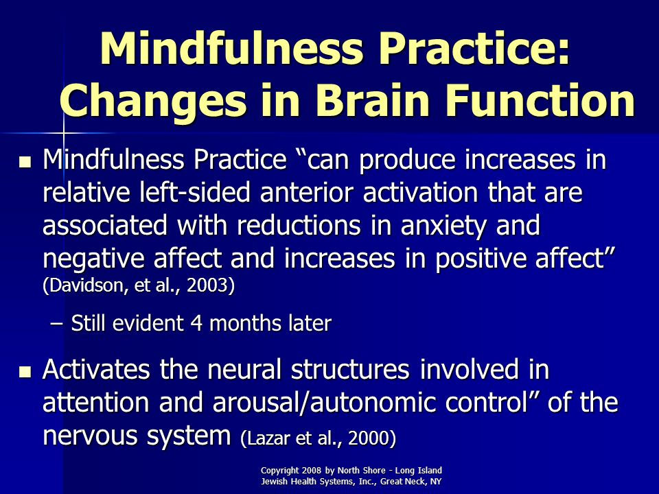 Mindfulness Practice: Changes in Brain Function