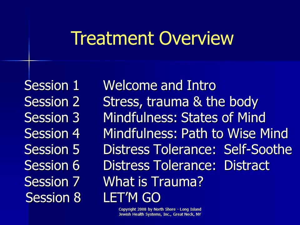 Treatment Overview Session 1 Welcome and Intro