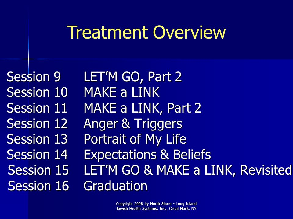 Treatment Overview Session 10 MAKE a LINK