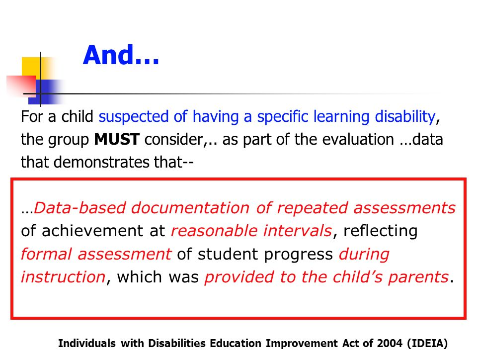 And… For a child suspected of having a specific learning disability,
