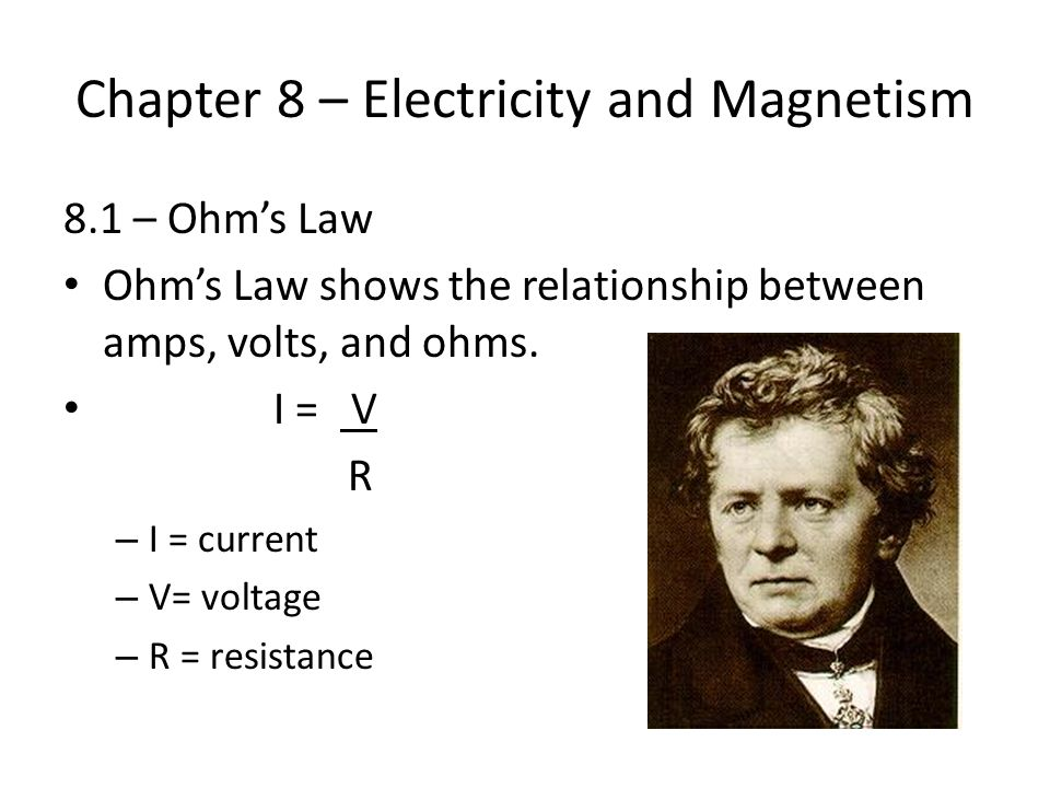Chapter 8 – Electricity and Magnetism