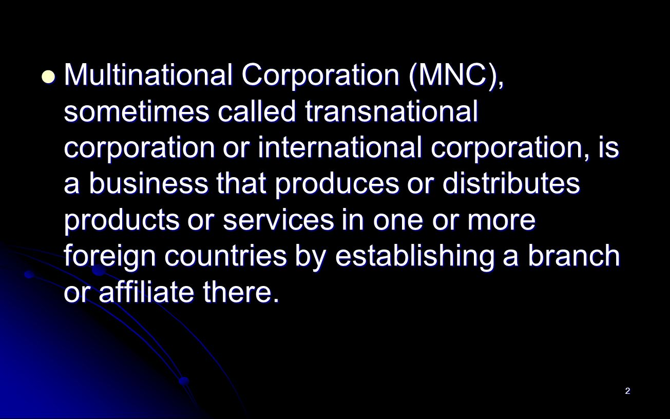 the environmental impacts on multination corporations business essay What is a 'multinational corporation - mnc' a multinational corporation (mnc) has facilities and other assets in at least one country other than its home country such companies have offices and.