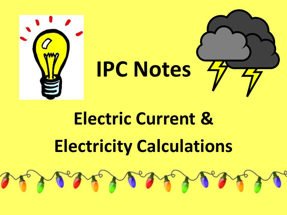 Electric Current & Electricity Calculations