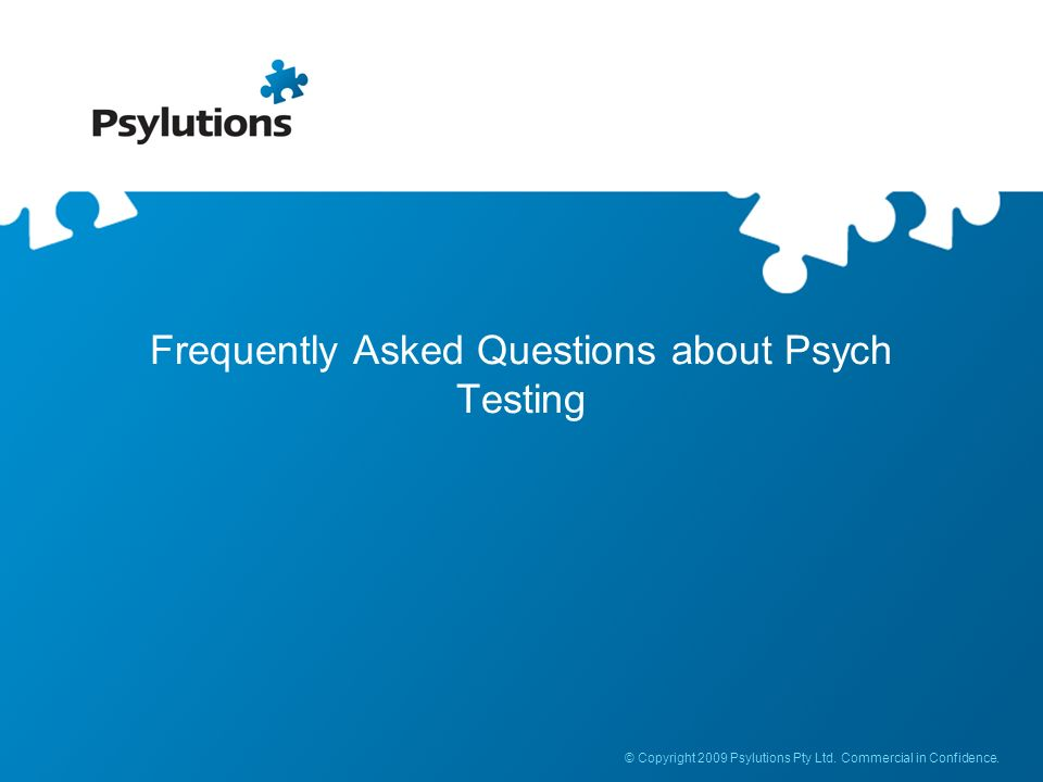 Frequently Asked Questions about Psych Testing
