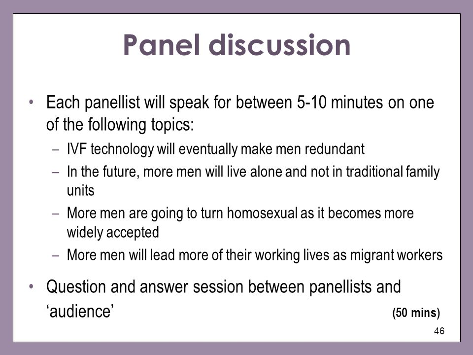 Panel discussion Each panellist will speak for between 5-10 minutes on one of the following topics: