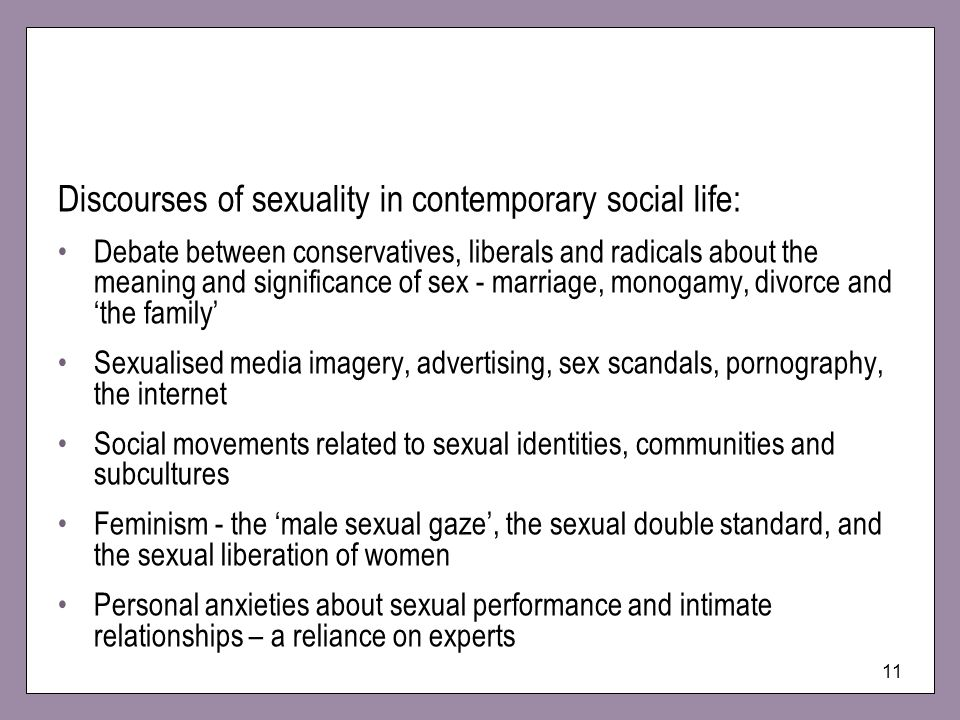 Discourses of sexuality in contemporary social life: