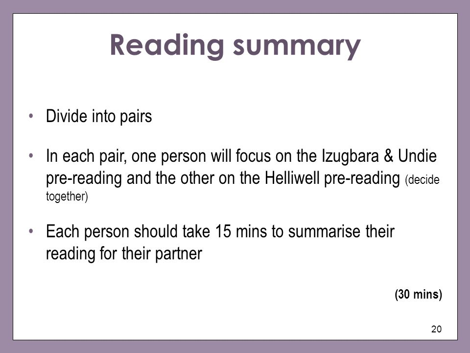 Reading summary Divide into pairs