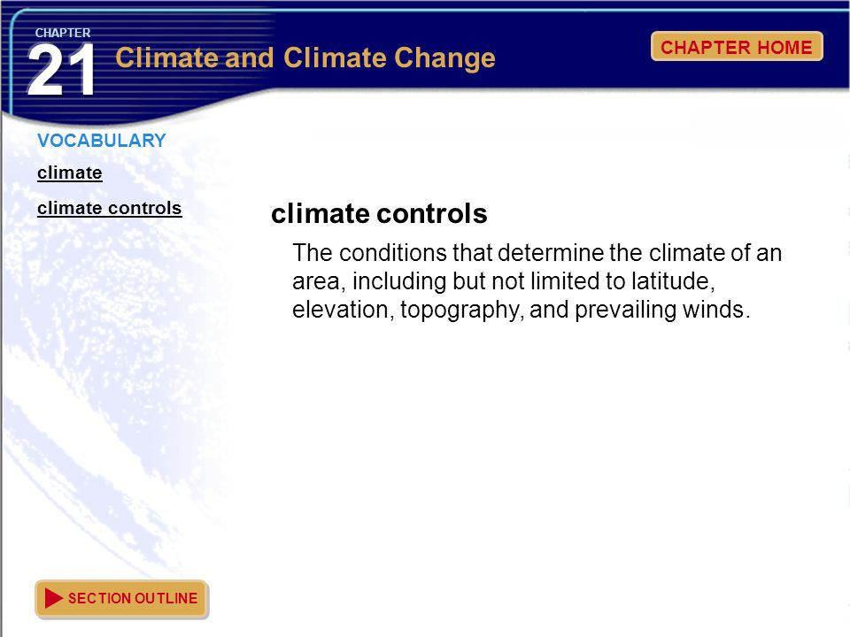21 Climate and Climate Change climate controls