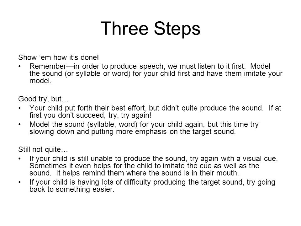 Three Steps Show 'em how it's done!