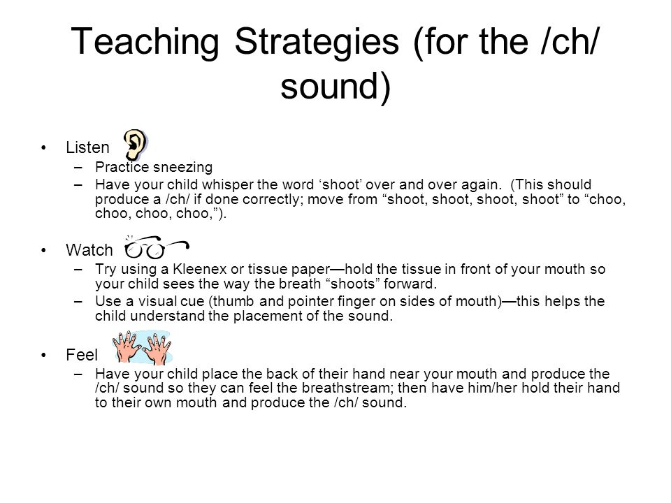 Teaching Strategies (for the /ch/ sound)