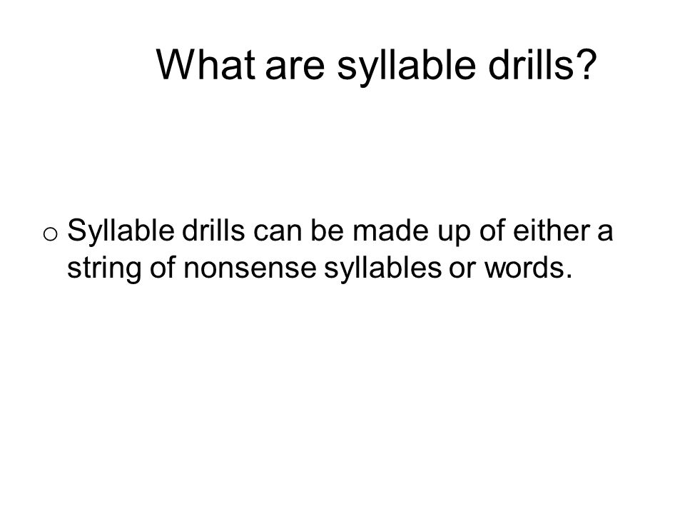 What are syllable drills