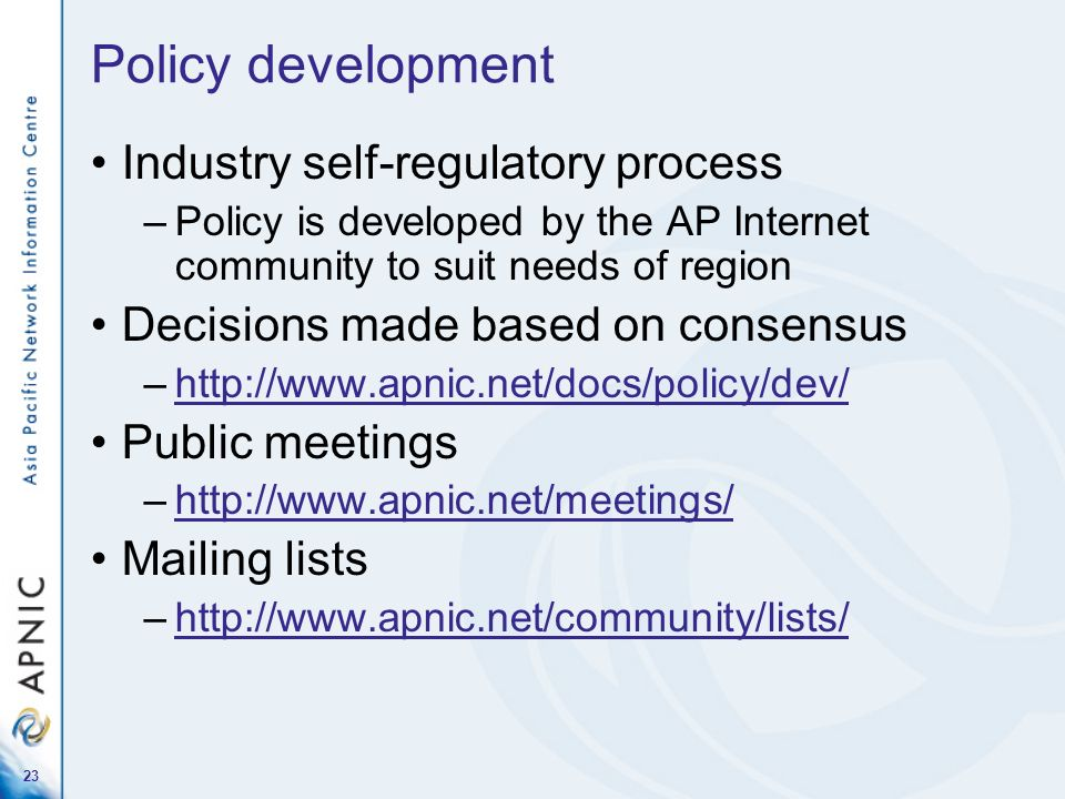 Policy development Industry self-regulatory process