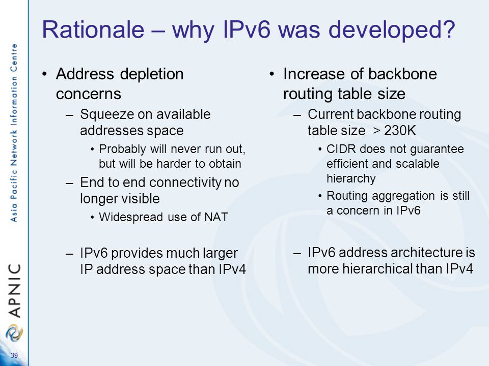 Rationale – why IPv6 was developed
