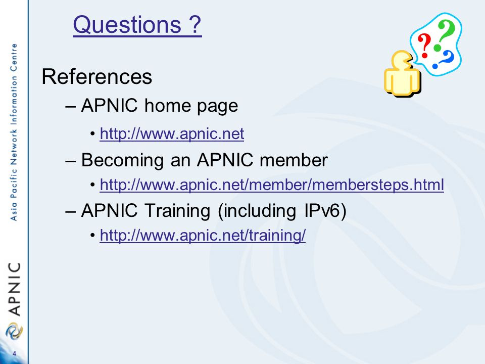 Questions References APNIC home page Becoming an APNIC member
