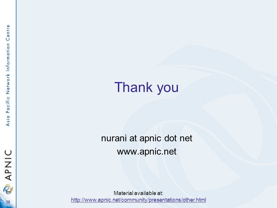 nurani at apnic dot net www.apnic.net