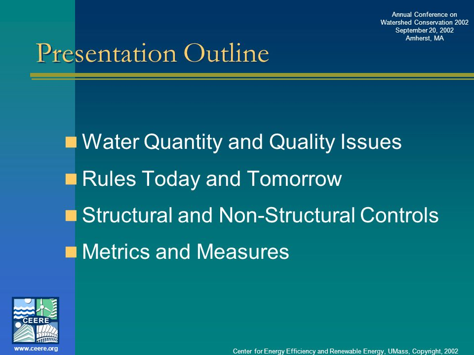 Presentation Outline Water Quantity and Quality Issues