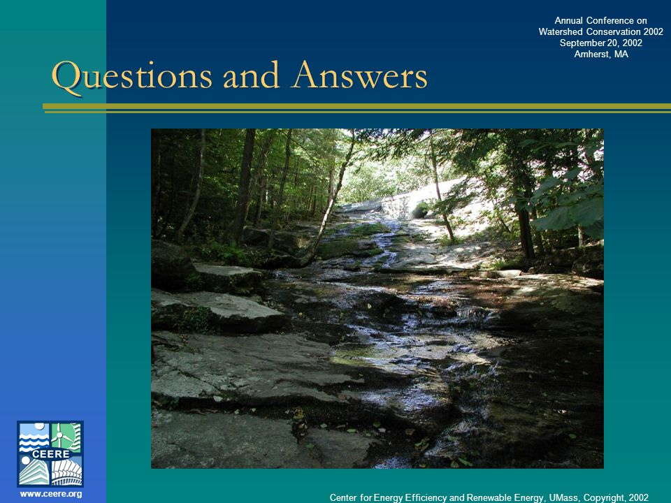 Questions and Answers Center for Energy Efficiency and Renewable Energy, UMass, Copyright, 2002