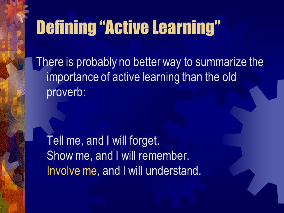 Defining Active Learning