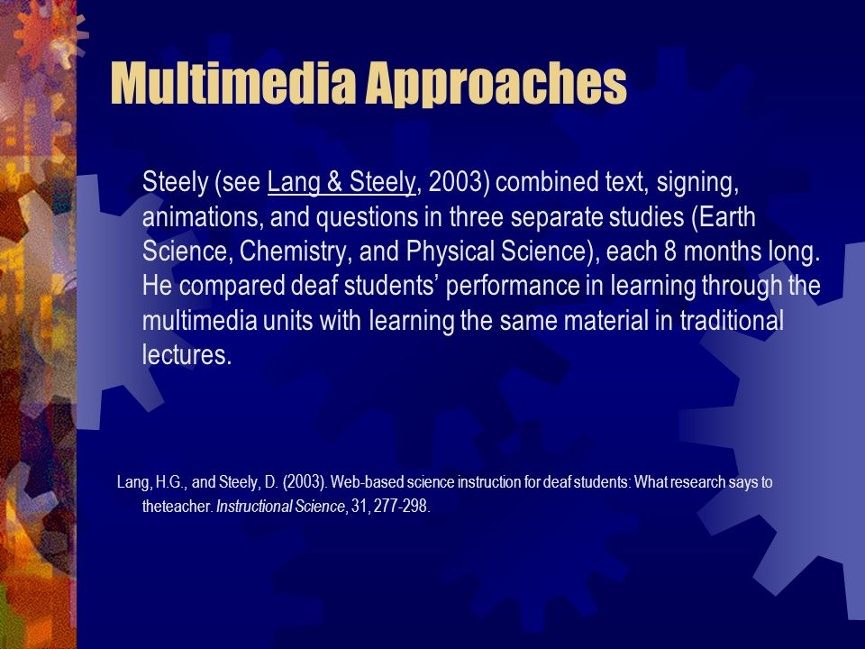 Multimedia Approaches