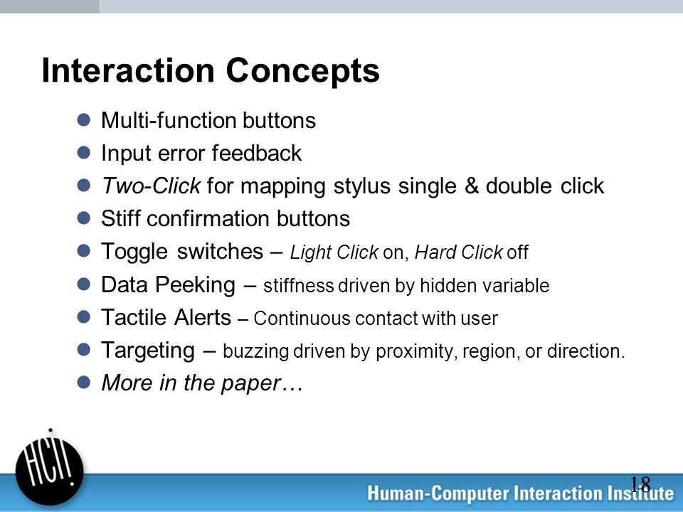 Interaction Concepts Multi-function buttons Input error feedback