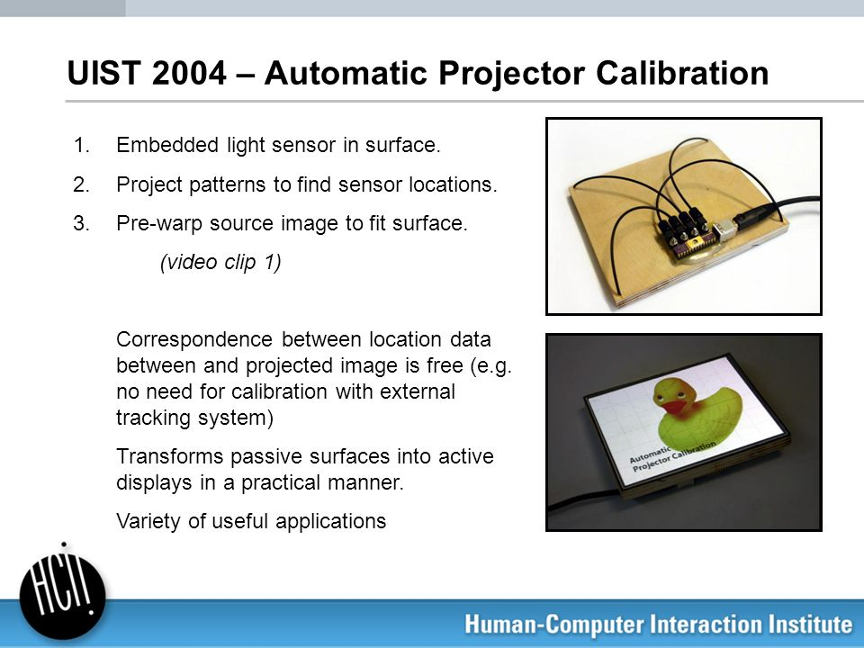 UIST 2004 – Automatic Projector Calibration