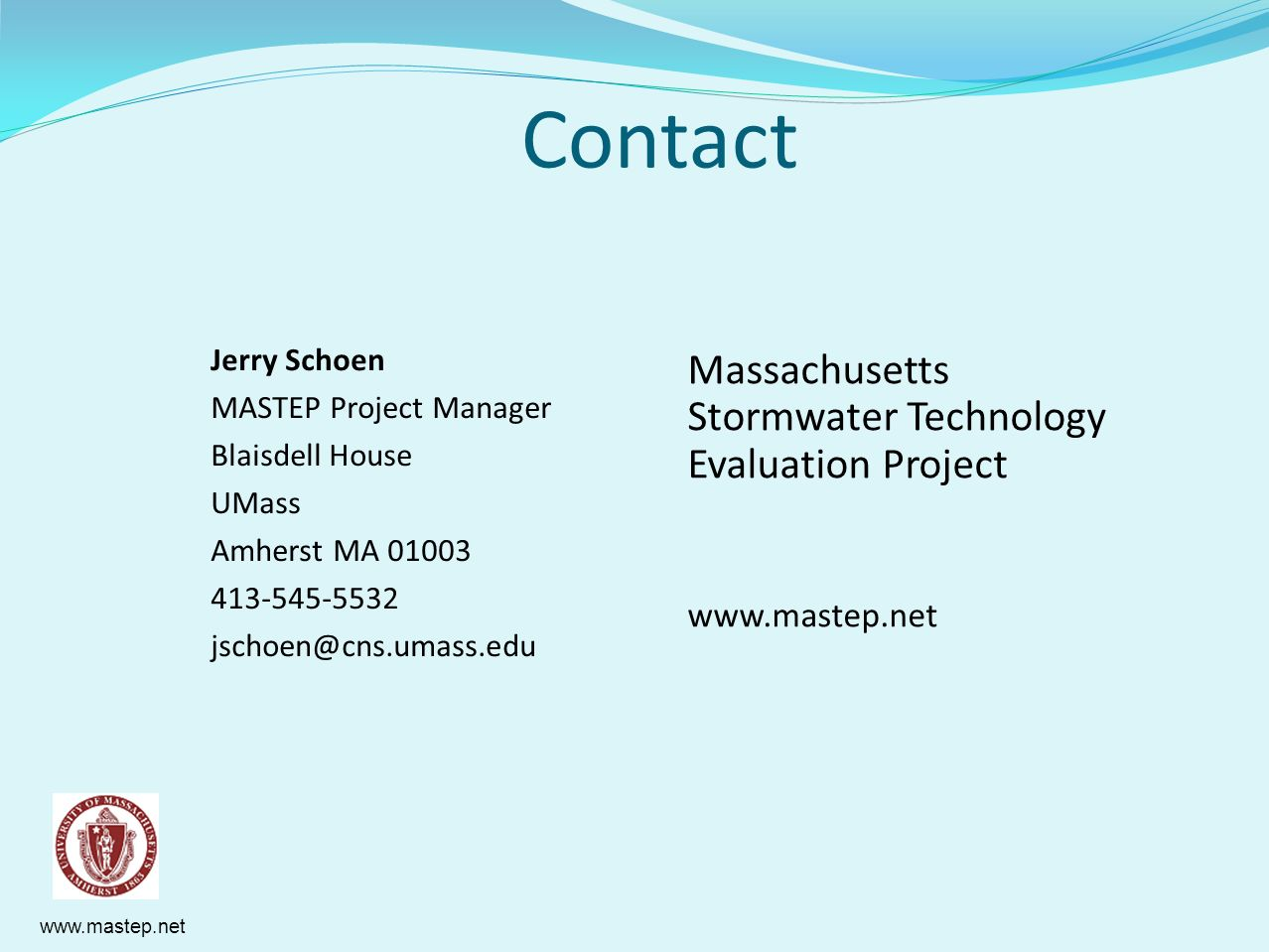 Contact Massachusetts Stormwater Technology Evaluation Project