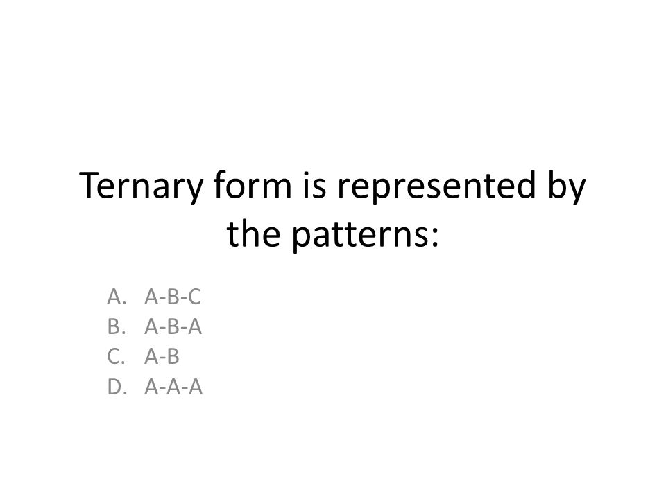 Review For Exam 60 Materials Of Music Ppt Video Online Download New Ternary Form Is Represented By The Pattern