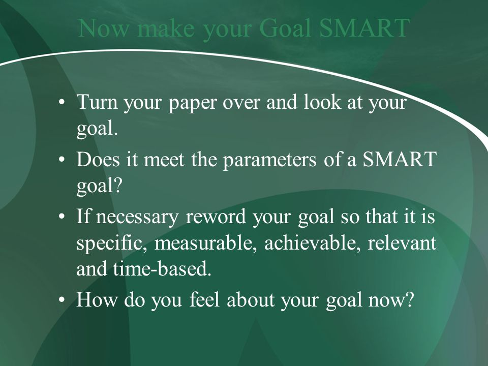 Now make your Goal SMART