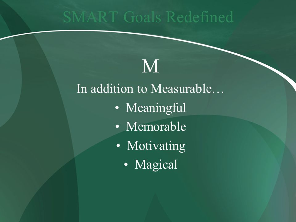 In addition to Measurable…