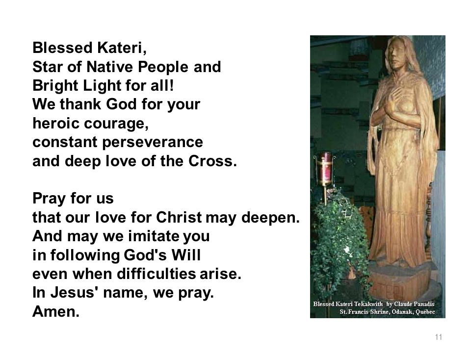Blessed Kateri, Star of Native People and Bright Light for all