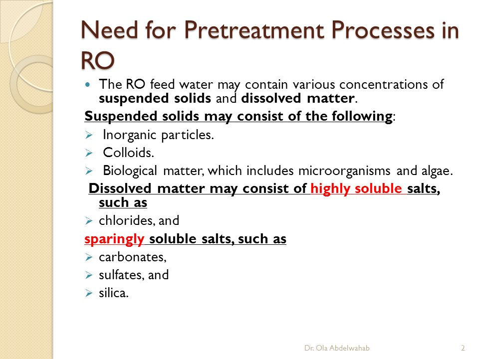 Reverse Osmosis Feed Treatment, Biofouling, and Membrane