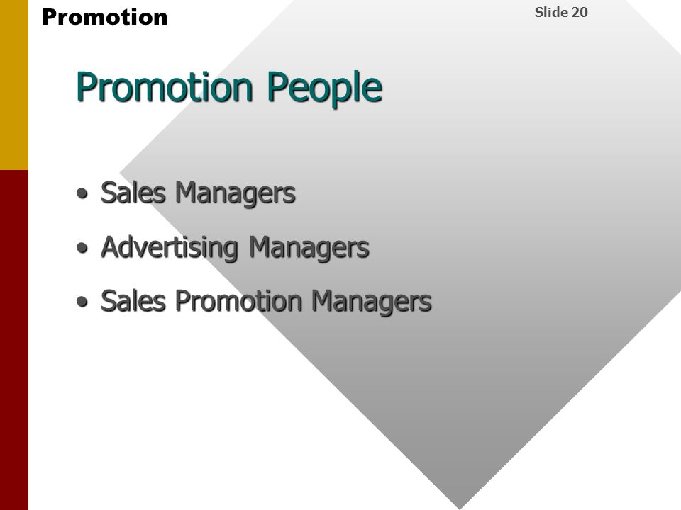 Promotion People Sales Managers Advertising Managers