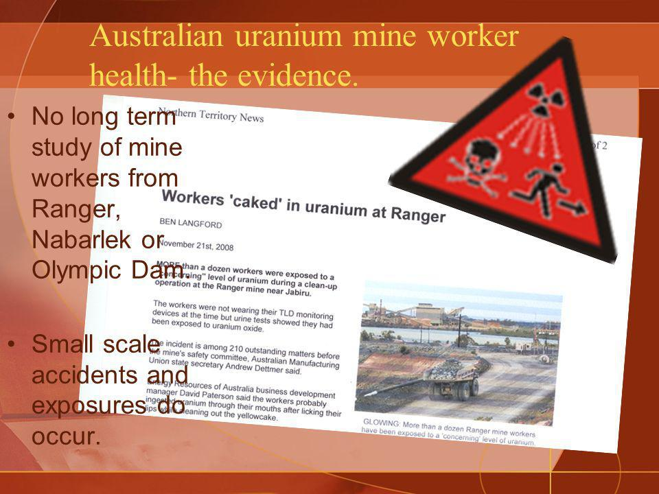 Australian uranium mine worker health- the evidence.