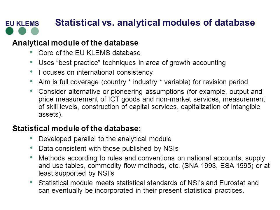 Statistical vs. analytical modules of database