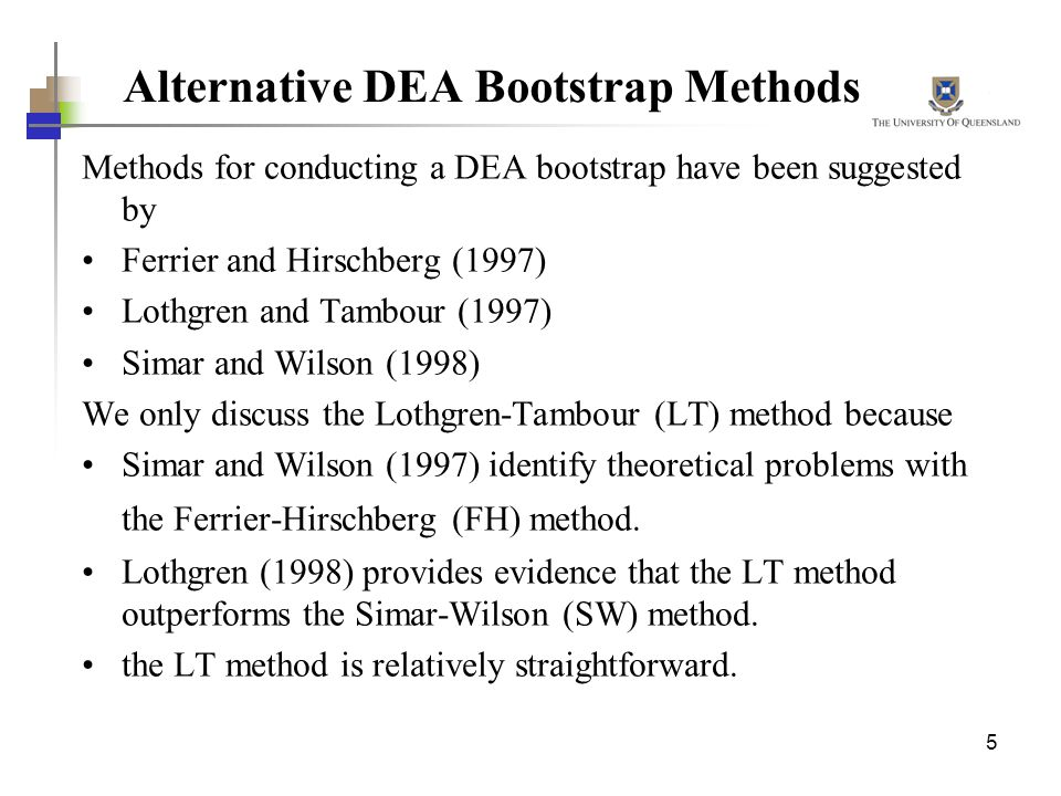 Alternative DEA Bootstrap Methods
