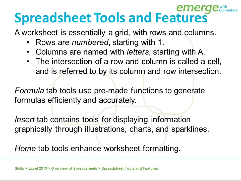 Excel 2013 Microsoft Excel 2013 Is A Spreadsheet Application That Is