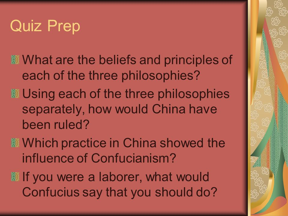 Quiz Prep What are the beliefs and principles of each of the three philosophies