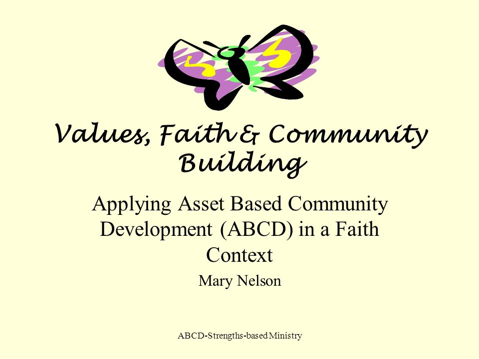 Values, Faith & Community Building